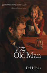 Cover of The Old Man novel by Del Hayes