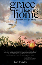 Cover of Grace Will Lead Me Home: Albert Cheng's Story biography by Del Hayes